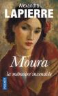 Moura, la mémoire incendiée, Alexandra Lapierre (Flammarion 2016)