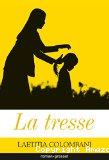 La tresse, Laëticia Colombani (Grasset 2017)