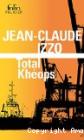 Total Khéops, Jean-Claude Izzo (Gallimard 1995)