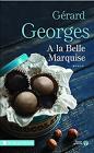 À la belle Marquise, Gérard Georges (Presses De La Cite 2017)