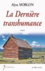 La dernière transhumance, Alysa Morgon (Lucine Souny 2017)