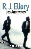 Les anonymes, R.J. Ellory (Sonatines 2010)