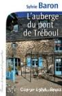 L'auberge du pont de Treboul, Sylvie Baron (Calmann-Lévy, 2016)