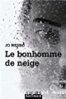 Le bonhomme de neige, Jo Nesbo (Gallimard 2008)
