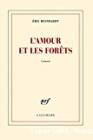 L'amour et les forêts, Eric Reinhardt (Gallimard 2014)