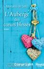 L'auberge des coeurs blessés, Manuela De Setz (Ed City  Editions, 2016)