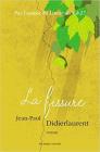 La fissure, Jean-Paul Didierlaurent (Au diable vauvert, 2018)