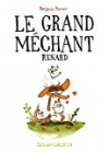 Le grand méchant renard, Benjamin Renner (Shampooing, 2015)