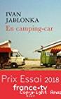 En camping-car, Yvan Jablonka (Seuil, 2018)