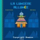 La lumière allumée, Aude Maurel (Frimousse , 2015)