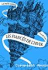 Les Fiancés de l'hiver, Christelle Dabos (Gallimard Jeunesse, 2013)