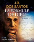 La formule de Dieu, José Rodrigues Dos Santos