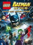 LEGO Batman : le film - Unité des supers héros DC Comics
