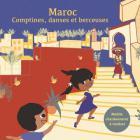 Maroc - Comptines, danses et berceuses