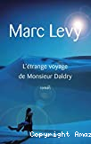 L'étrange voyage de Monsieu Daldry